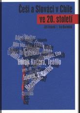 Češi a Slováci v Chile ve 20. století 2.vydání