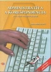 Administratíva a korešpondencia pre 1. ročník OA 3.vydanie
