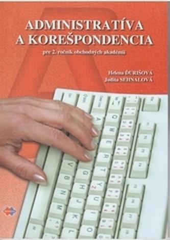Administratíva a korešpondencia pre 2. ročník OA 2.vydanie