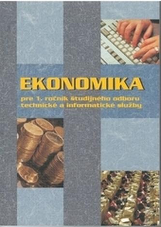 Ekonomika pre 1.ročník ŠO TIS