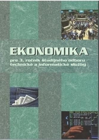 Ekonomika pre 3.ročník ŠO TIS - Mokos, Ondrej ml.