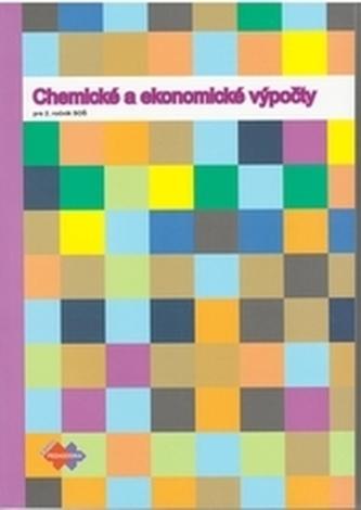 Chemické a ekonomické výpočty pre 2. roč. SOŠ 2.vydanie