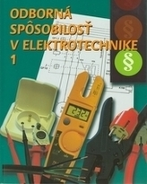 Odborná spôsobilosť v elektrotechnike 1. časť 4.upravené vydanie