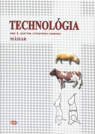 Technológia pre 1.ročník UO mäsiar
