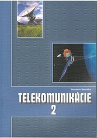 Telekomunikácie 2 pre 3.roč. ŠO elektrotechnika