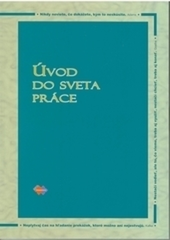 Úvod do sveta práce 2.upravené vydanie