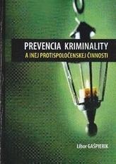 Prevencia kriminality a inej protispoločenskej činnosti