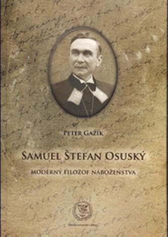 Samuel Štefan Osuský, Moderný filozof náboženstva