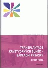 Transplantace krvetvorných buněk - základní principy