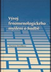 Vývoj fenomenologického myšlení o hudbě