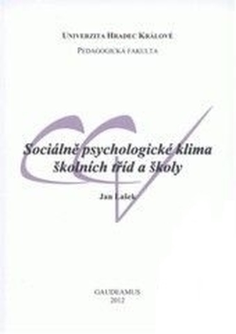 Sociálně psychologické klima školních tříd a školy