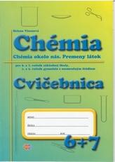 Cvičebnica – Chémia pre 6.a 7.ročník ZŠ a 1.a 2.ročník gymnázia s osemročným štúdiom