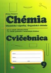 Cvičebnica – Chémia pre 9.ročník ZŠ a 4.ročník gymnázia s osemročným štúdiom