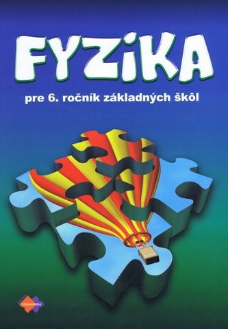 Fyzika pre 6.ročník ZŠ 2.vydanie - Lapitková, Viera a kolektív autorov
