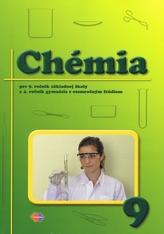 Chémia pre 9.ročník ZŠ a 4.ročník gymnázií s osemročným štúdiom