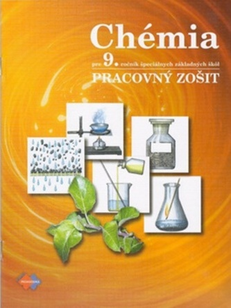 Chémia pre 9. ročník špeciálnych základnych škôl. Pracovný zošit 4. vydanie