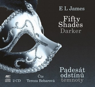 Fifty Shades Darker Padesát odstínů temnoty (audiokniha) - E. L. James