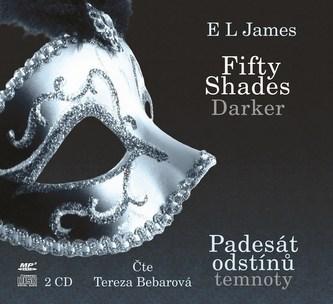 Fifty Shades Darker Padesát odstínů temnoty (audiokniha) - E L James