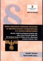 Odraz německého národního socialismu ve třicátých letech v Československu a ve státech střední Evropy