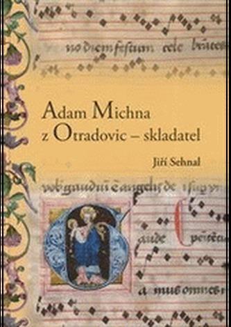 Adam Michna z Otradovic - skladatel