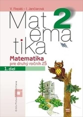 Matematika 2 pre základné školy (Pracovný zošit - 1. diel)