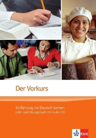 Der Vorkurs, Einführung ins Deutsch-Lernen, m. Audio-CD