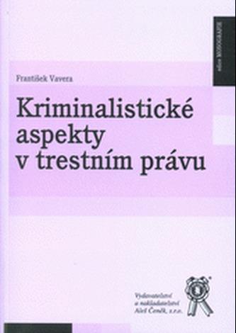 Kriminalistické aspekty v trestním právu