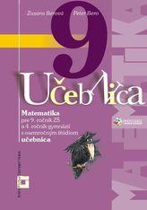 Matematika 9 pre 9. ročník základných škôl a 4. ročník gymnázií s osemročným štúdiom