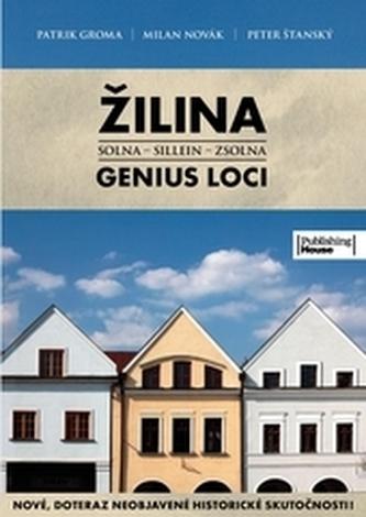 Žilina - Genius Loci