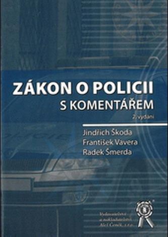 Zákon o policii s komentářem 2. vydání