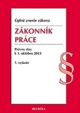 Zákonník práce. Úzz, od 1.10.2013. 5. vyd.