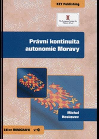 Právní kontinuita autonomie Moravy