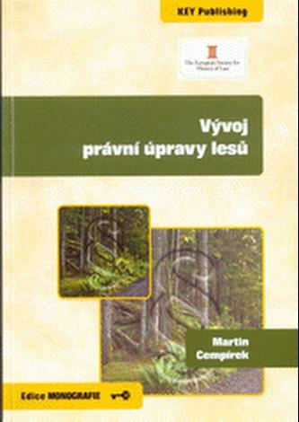 Vývoj právní úpravy lesů