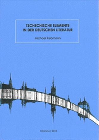 Tschechische Elemente in der deutschen Literatur