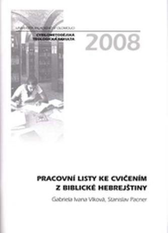 Pracovní listy ke cvičením z biblické hebrejštiny 2.vydání