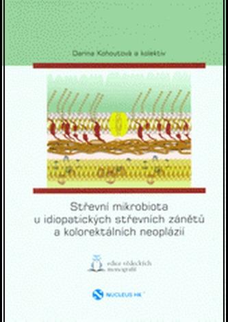 Střevní mikrobiota u idiopatických střevních zánětů a kolorektálních neoplázií