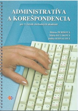 Administratíva a korešpondencia pre 3. ročník OA 2.upravené vydanie