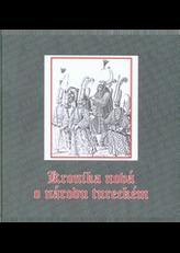 Johannes Löwenklau - Kronika nová o národu tureckém