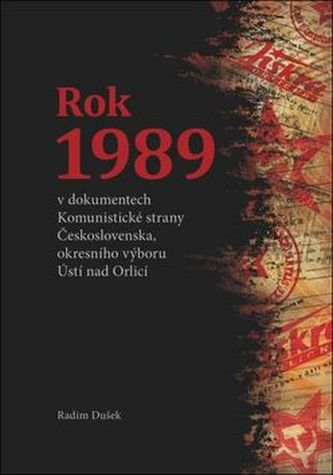 Rok 1989 - Radim Dušek