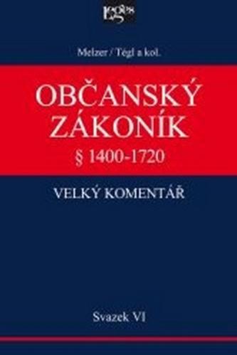 Občanský zákoník - velký komentář - Svazek VI