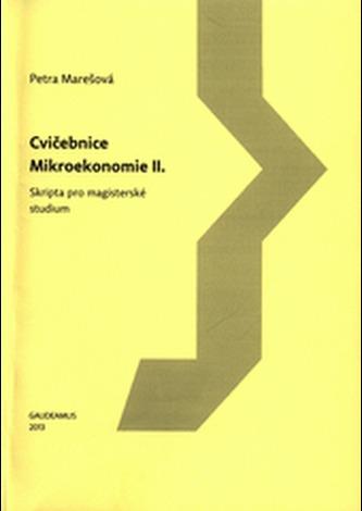 Cvičebnice mikroekonomie II.