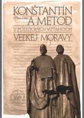 Konštantín a Metod v politických vzťahoch Veľkej Moravy