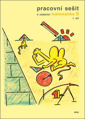 Pracovní sešit k učebnici matematika 5,  I.díl