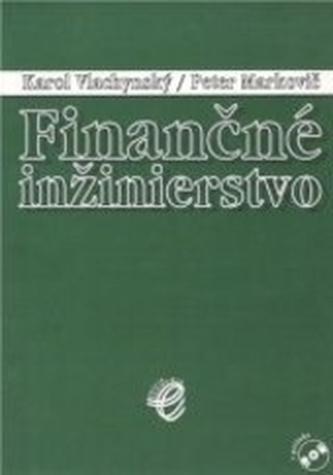 Finančné inžinierstvo - zbierka príkladov