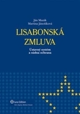 Lisabonská zmluva-Ústavný systém a súdna ochrana