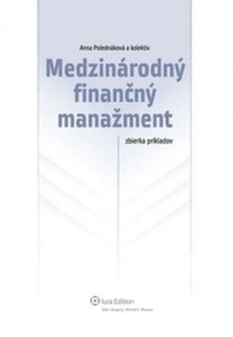 Medzinárodný finančný manažment – zbierka príkladov, 2. vydanie