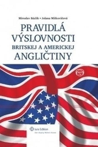Pravidlá výslovnosti britskej a americkej angličtiny