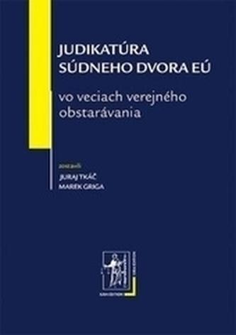 Judikatúra SDEÚ vo veciach verejného obstaravania