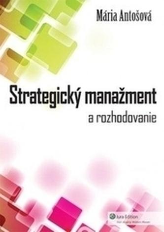 Strategický manažment a rozhodovanie