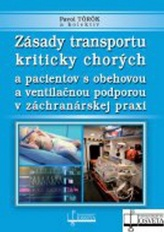 Zásady transportu kriticky chorých a pacientov s obehovou a ventilačnou podporou